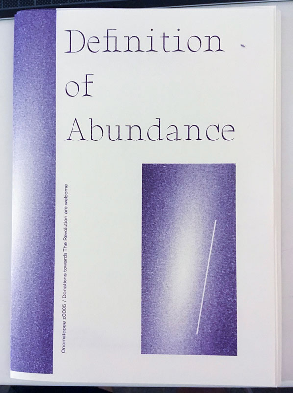 Definition of Abundance, 4th edition, printed by Onomatopee